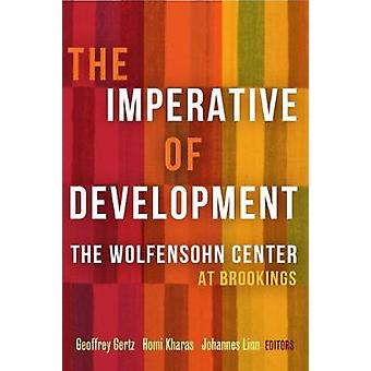 The Imperative of Development - The Wolfensohn Center at Brookings by