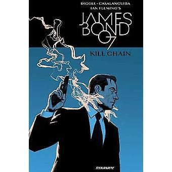 James Bond - tuer chaîne HC par Andy Diggle - livre 9781524105952