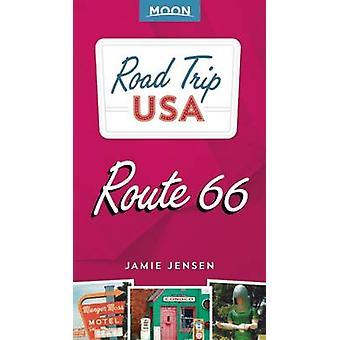 Road Trip USA Route 66 (3e édition révisée) par Jamie Jensen - 978163