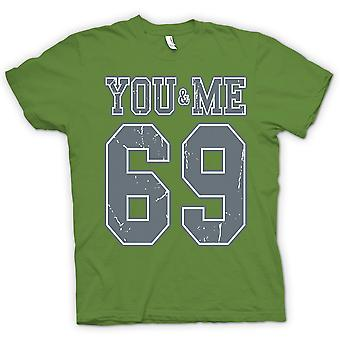 Mens T-shirt - You And Me 69 - College Football - Funny