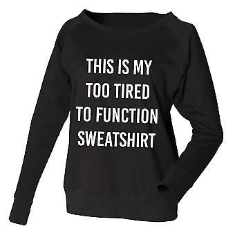 Schwarzes Sweatshirt, dies ist, meine zu müde zu funktionieren Sweatshirt