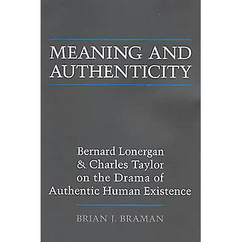 Significado e autenticidade - Bernard Lonergan e Charles Taylor, sobre a