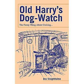 Cão-relógio do velho Harry: A coisa engraçada sobre o cruzeiro...
