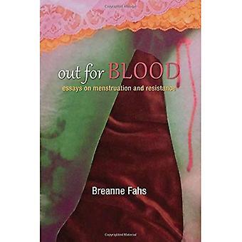 Out for Blood: saggi sulla resistenza e le mestruazioni (serie di SUNY, Praxis: teoria in azione)