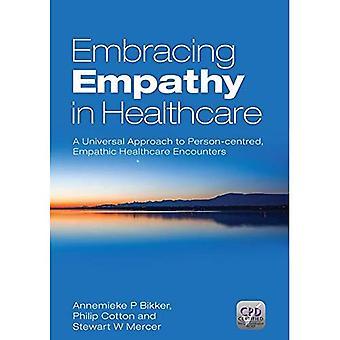 Værdsættelse empati: Støder på en universel tilgang til Person-centreret, empatisk sundhedspleje
