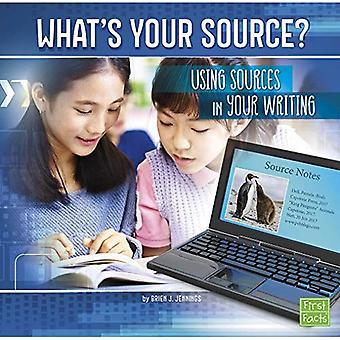 Hvad er din kilde?: ved hjælp af kilder i din skriftligt, (alt om medier)