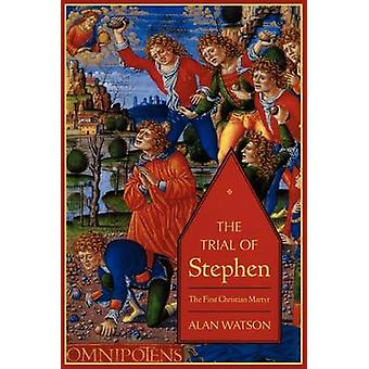 The Trial of Stephen by Watson & Alan