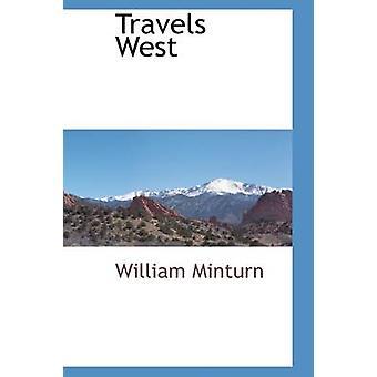 Reisen West von Minturn & William
