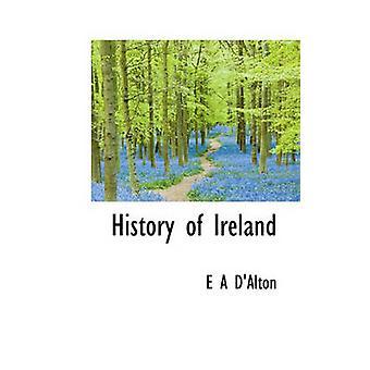 Historien til Irland DAlton & E A