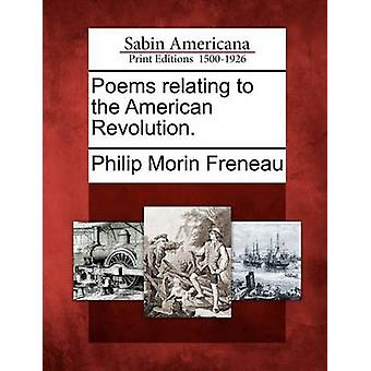 Poesie relative alla rivoluzione americana. da Freneau & Philip Morin