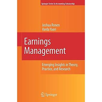 Earnings Management  Emerging Insights in Theory Practice and Research by Joshua Ronen & Varda Yaari