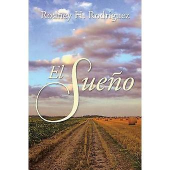 El Sueno av Rodriguez & Rodney