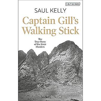 Captain Gill's Walking Stick: The True Story of the Sinai Murders