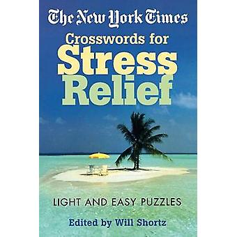 The New York Times Crosswords for Stress Relief - Light and Easy Puzzl