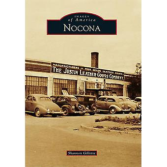 Nocona by Shannon Gillette - 9780738579979 Book