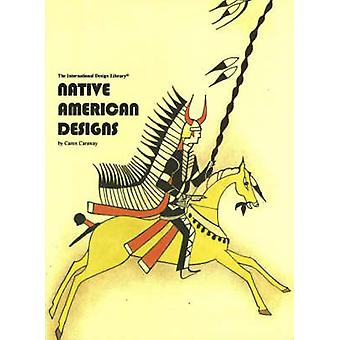 Native American Designs by C. Caraway - 9780880451253 Book