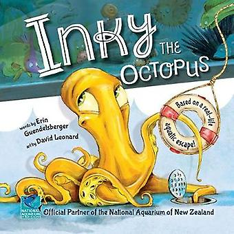 Inky the Octopus - Bound for Glory by Erin Guendelsberger - 9781492654