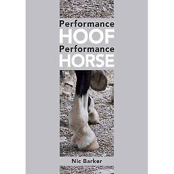 Performance Hoof - Performance Horse by Nic Barker - 9781908809704 Bo