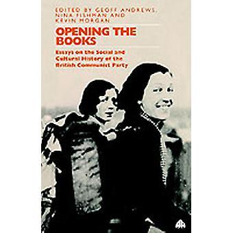 Öppna böckerna Essays om kultur-och socialhistoria av kommunistpartiet av Andrews & Geoff