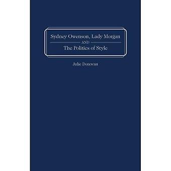 Sydney Owenson, Lady Morgan and the Politics of Style