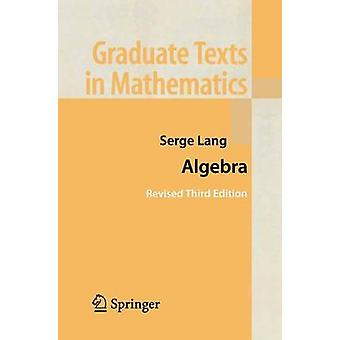 Algebra by Serge Lang - 9781461265511 Book