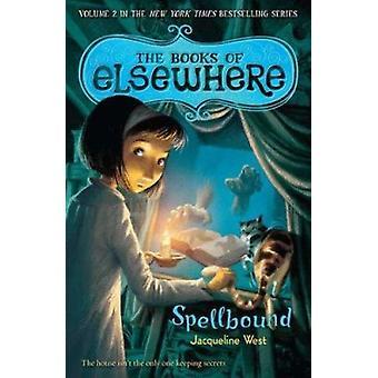 Spellbound by Jacqueline West - 9780142421024 Book