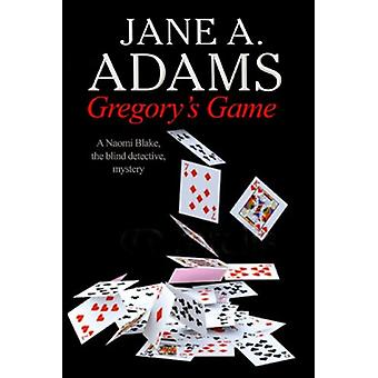 Gregorys Game by Jane A Adams