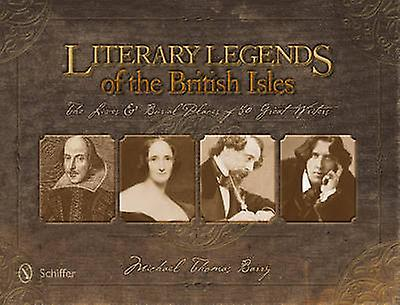 Literary Legends of the British Isles by Michael Thomas Barry