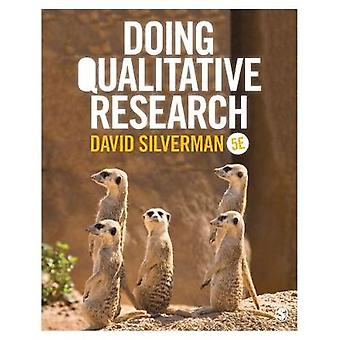 Doing Qualitative Research by David Silverman