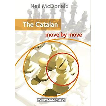 The Catalan Move by Move by McDonald & Neil