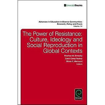 Power of Resistance by Charmine E J Hrtel