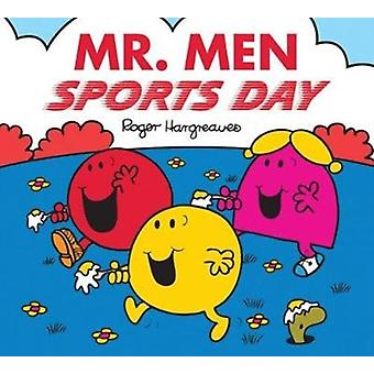Mr. Men Sports Day by ROGER HARGREAVES