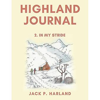 Highland Journal by Jack P Harland