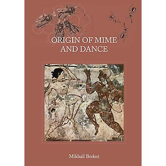 Origin of Mime and Dance by Berkut & Mikhail