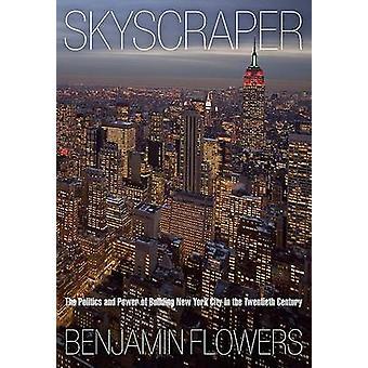 Skyscraper by Benjamin Flowers
