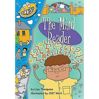Plunkett Street School  The Mind Reader by Lisa Thompson