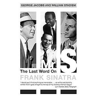 Dhr. S. het laatste woord over Frank Sinatra door Jacobs & George