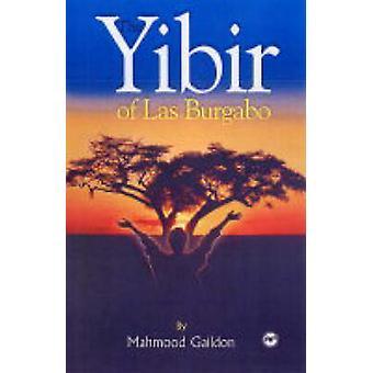 The Yibir of Las Burgabo by Mahmood Gaildon - 9781569022191 Book