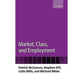 MARKETCLASS  EMPLOYMENT C by McGovern & Hill & Mills & White