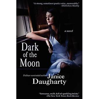 Dark of the Moon by Daugharty & Janice