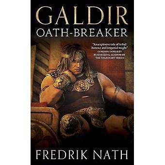Galdir  OathBreaker by Nath & Fredrik