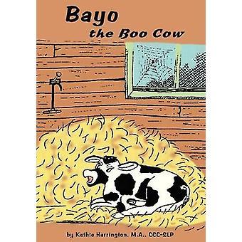 Bayo the Boo Cow di Harrington & Kathie