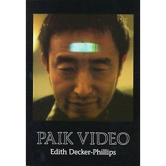 Paik Video by Edith Decker - Marie-Genvieve Iselin - George Quasha -