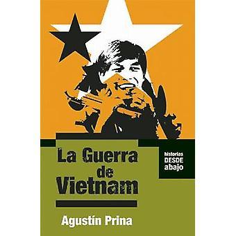 La Guerra De Vietnam by Agustin Prina - 9781921235795 Book
