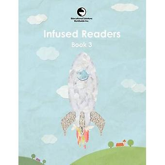 Infused Readers Book 3 by Logan & Amy