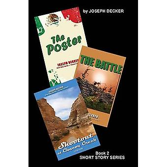 Short Story Collections Volume 2 by Decker & Joseph