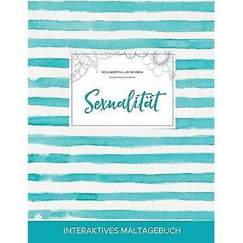 Maltagebuch fr Erwachsene Sexualitt Schildkrten Illustrationen Trkise Streifen by Wegner & Courtney