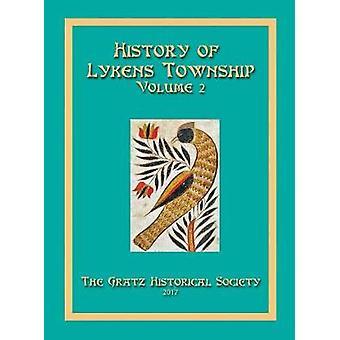 History of Lykens Township Volume 2 by Historical Society & Gratz