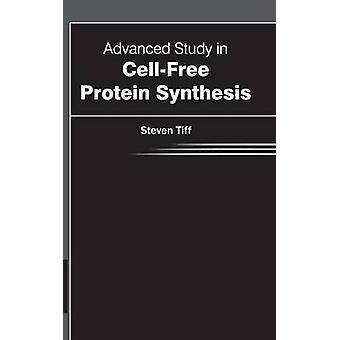 Advanced Study in CellFree Protein Synthesis by Tiff & Steven