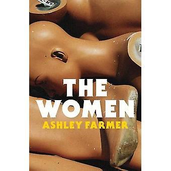 The Women by Farmer & Ashley